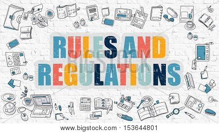 Rules and Regulations - Multicolor Concept with Doodle Icons Around on White Brick Wall Background. Modern Illustration with Elements of Doodle Design Style.