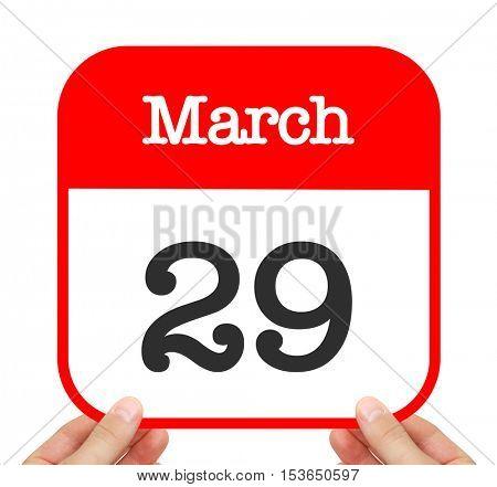 March 29 written on a calendar