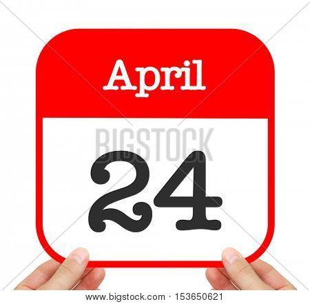 April 24 written on a calendar