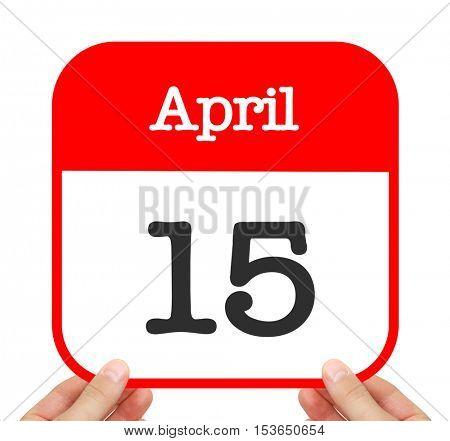 April 15 written on a calendar