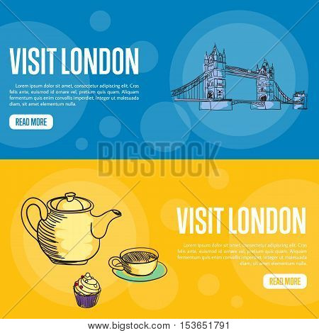 Visit London touristic banners. Tower bridge, kettle, cup of tea and cake hand drawn vector illustrations on color backgrounds. English famous national symbols. For travel company landing page design
