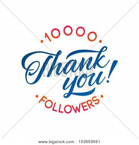 Thank you 10000 followers card. Vector thanks design template for network friends and followers. Image for Social Networks. Web user celebrates a large number of subscribers or followers