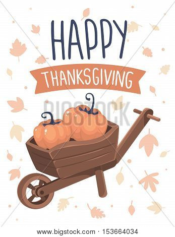 Vector Thanksgiving Illustration With Pumpkins In Wheelbarrow And Text Happy Thanksgiving With Autum