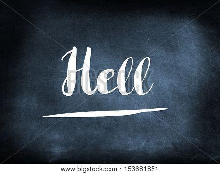 Hell handwritten on a chalkboard