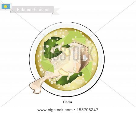Palauan Cuisine Traditional Tinola or Palauan Soup with Chicken Green Papaya and Ginger. One of The Most Famous Dish in Palau.