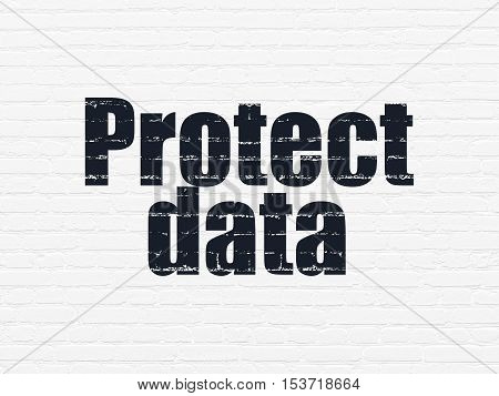 Privacy concept: Painted black text Protect Data on White Brick wall background