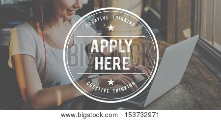Apply Here Application Employment Human Resources Concept