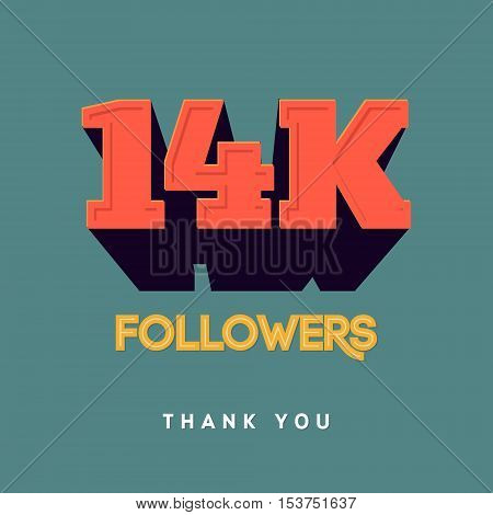 Vector thanks design template for network friends and followers. Thank you 14 000 followers card. Image for Social Networks. Web user celebrates a large number of subscribers or followers