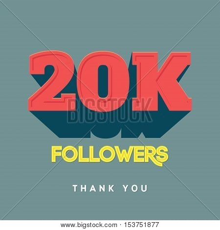 Vector thanks design template for network friends and followers. Thank you 20 000 followers card. Image for Social Networks. Web user celebrates a large number of subscribers or followers