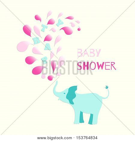 Baby girl shower invitation card design. Baby elephant spraying colourful water drops over itself. Vector illustration for your design.