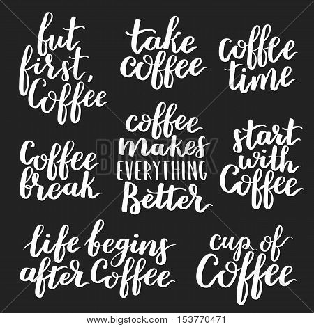 Quote Coffee Typography Set. Calligraphy Hand Written Phrases About Coffee. Coffee Shop Lettering De