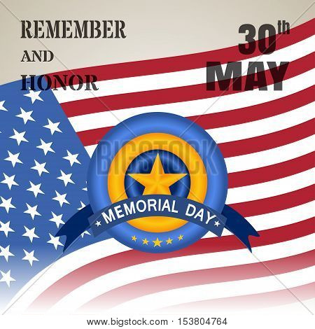 Vector illustration of Memorial Day 30th May with gradients. Remember and Honor at 30th May Memorial Day vector illustration.
