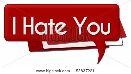 I hate you text written over red comment symbol.