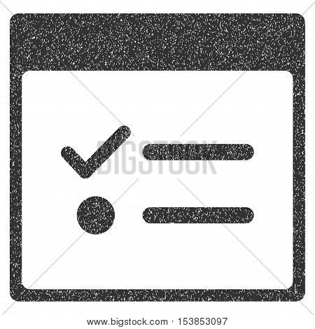 Todo Items Calendar Page grainy textured icon for overlay watermark stamps. Flat symbol with dirty texture. Dotted vector gray ink rubber seal stamp with grunge design on a white background.