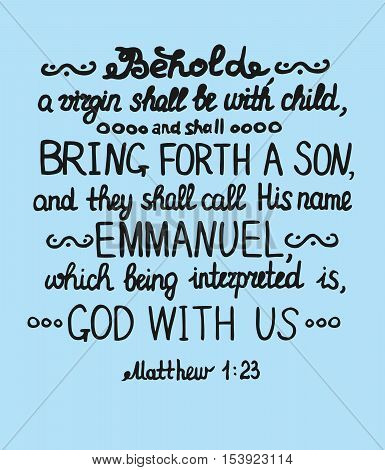 Christmas background with lettering Bible She shall bring forth a Son and shall call his name Emmanuel, which means God with us on blue background