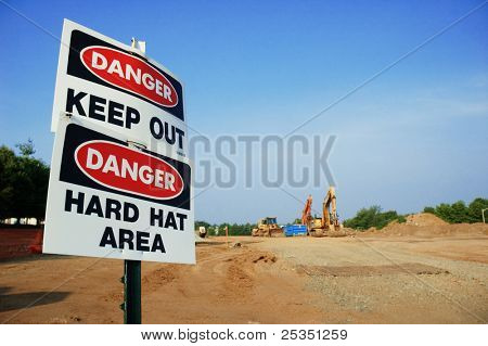 Danger Keep Out, Danger Hard Hat Area signs.