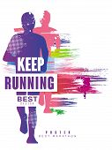 Keep Running Best Gesign Colorful Poster Template For Sport Event, Marathon, Championship, Can Be Us poster