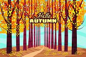 Hello Autumn, Autumn Alley, Path In The Park, Fall, Autumn Leaves, Mood, Color, Vector, Illustration poster