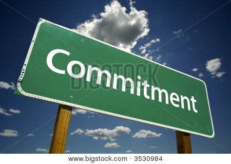 Commitment Road Sign