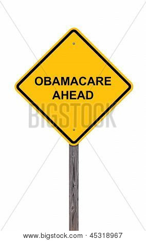 Obamacare Ahead - Caution Sign