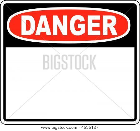 Danger Blank Sign