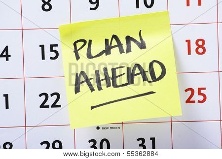 Plan Ahead Reminder