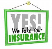 stock photo of policy  - We Take Your Insurance Plan Policy Coverage Sign - JPG