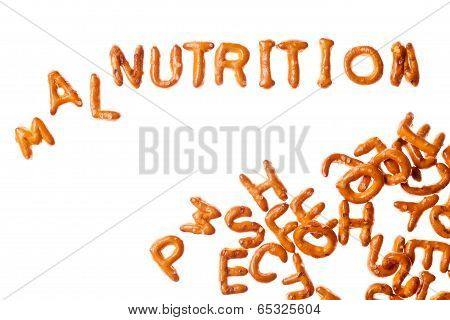 Alphabet Pretzels And Word Malnutrition Isolated