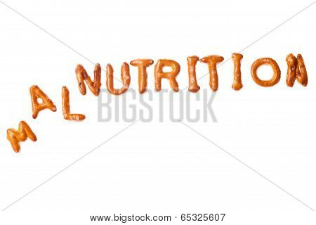 Alphabet Pretzel Tumbled Word Malnutrition Isolated
