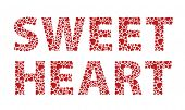 stock photo of sweethearts  - Sweetheart red love hearts text - JPG