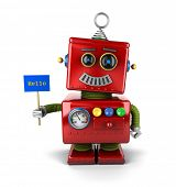 picture of amusement  - Little happy vintage toy robot holding a hello sign over white background - JPG
