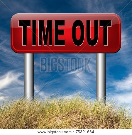 time out take a break from stress and work leisure time off relaxation taking a Holliday