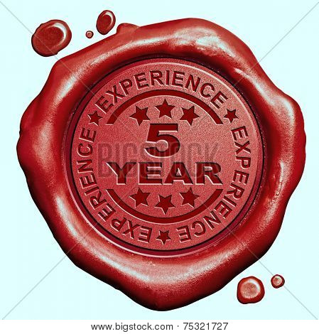 5 Year experience quality and jubileum label guaranteed product red wax seal stamp