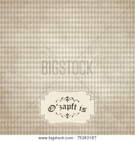 Old Vintage Background With Oktoberfest Pattern And Patch O'zapft Is
