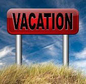 vacation travel destinations school is out for summer or winter vacations road sign  poster