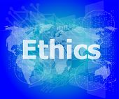 image of ethics  - ethics word on digital touch screen - JPG