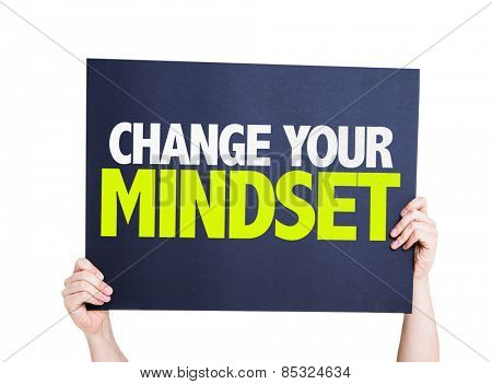 Change Your Mindset card isolated on white