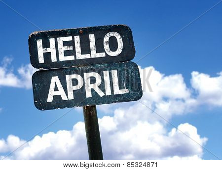 Hello April sign with sky background