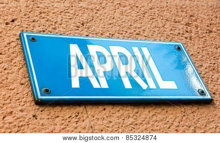April sign in a conceptual image