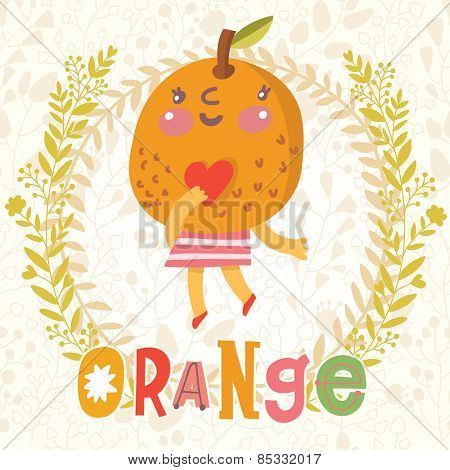Sweet orange in funny cartoon style. Healthy concept card in vector. Stunning tasty background in bright colors