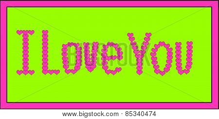 Pink I Love You on Green