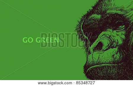 Go green. Poster with gorilla head. Vector illustration.