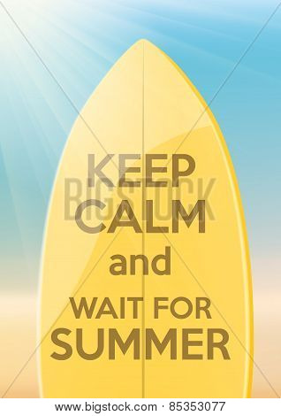 Vacation design Keep Calm and wait for Summer