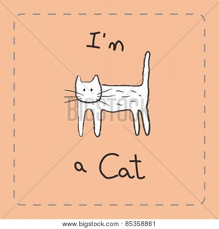 I'm A Cat , An Educative Illustration Card For Children
