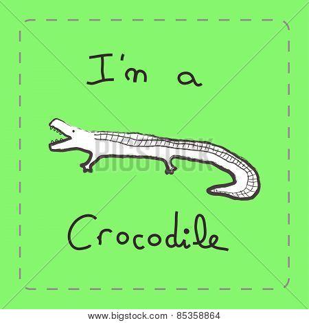 I'm A Crocodile , An Educative Illustration Card For Children