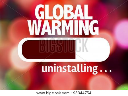 Progress Bar Uninstalling with the text: Global Warming