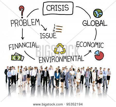 Crisis Economic Environmental Finance Global Concept