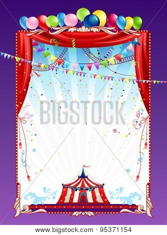Circus poster with tent and bright balloons. Background for advertising, leaflet, cards, invitation and so on.
