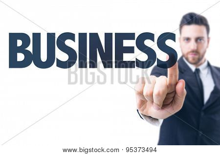Business man pointing the text: Business