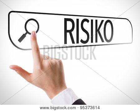 Risk (in German) written in search bar on virtual screen